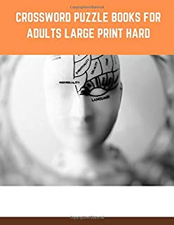 crossword puzzle books for adults large print hard: This book is crossword puzzle books for adults large print to puzzles games books