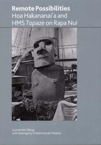 Remote Possibilities: Hoa Hakananai'a and HMS Topaze on Rapa Nui