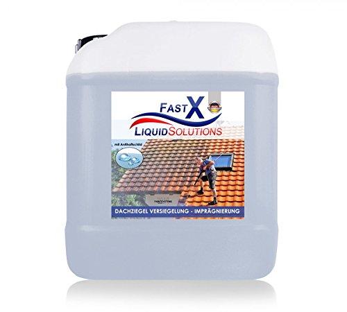 Fast X Dachziegel Versiegelung Imprägnierung 5 Liter