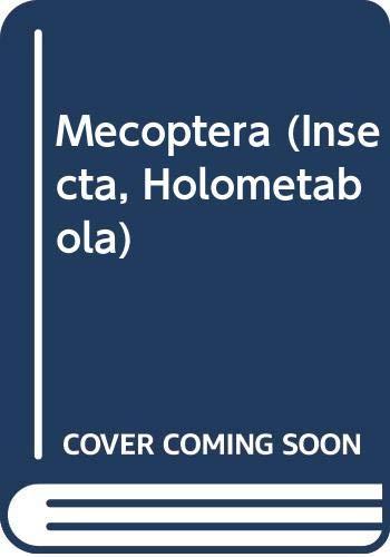 Mecoptera (Insecta, Holometabola)
