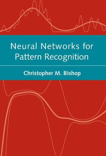 Compare Textbook Prices for Neural Networks for Pattern Recognition Advanced Texts in Econometrics Paperback 1 Edition ISBN 9780198538646 by Bishop, Christopher M.
