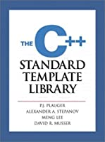 The C++ Standard Template Library by P.J. Plauger Alexander A. Stepanov Meng Lee David R. Musser(2000-12-21)