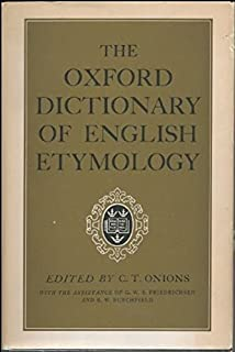 THE OXFORD DICTIONARY OF ENGLISH ETYMOLOGY. Reprinted with corrections in 1967