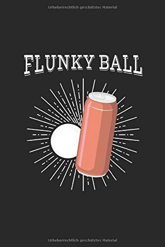 Notizbuch: Flunkyball Festival Trinkspiel Becher Geschenk 120 Seiten, 6X9 (Ca. A5), Punktraster