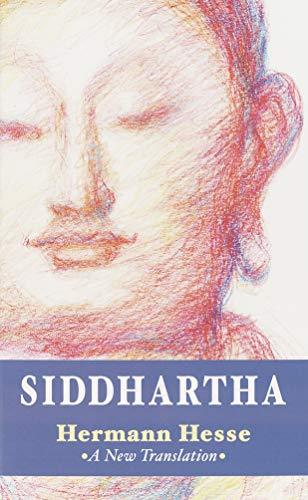 Siddhartha: A New Translation (Shambhala Classics)