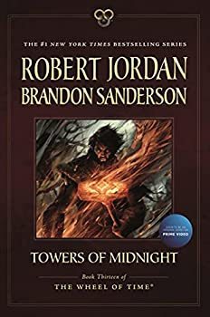 Towers of Midnight  Book Thirteen of The Wheel of Time  Wheel of Time 13