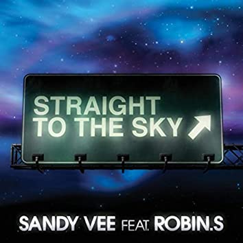 Straight To The Sky (feat. Robin S.)
