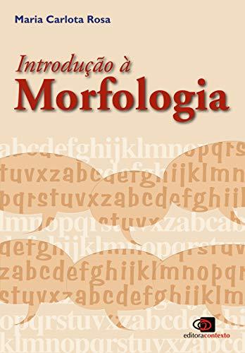Introdução à morfologia - Nova edição