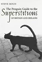 The Penguin Guide to Superstitions of the British Isles (Penguin Reference Books)