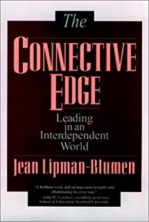 The Connective Edge: Leading in an Interdependent World (Jossey Bass Business & Management Series)