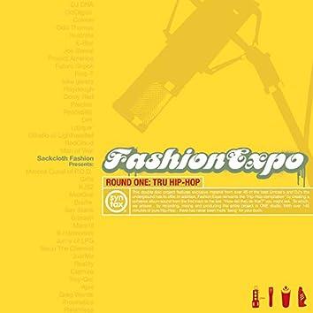 Fashion Expo - Round 1: Tru Hip Hop