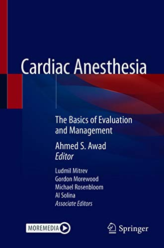 Cardiac Anesthesia: The Basics of Evaluation and Management (English Edition)