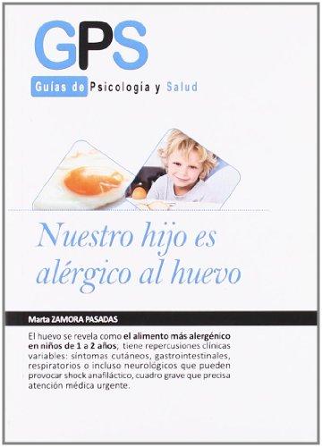 Nuestro Hijo Es Alergico Al Huevo (ALIMENTACION Y NUTRICION)