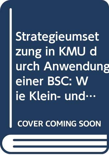 Lueger, M: Strategieumsetzung in KMU durch Anwendung einer B