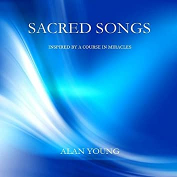Sacred Songs - Inspired By A Course In Miracles