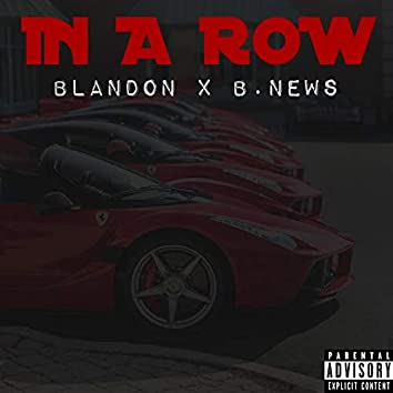 In a Row (feat. B.News)