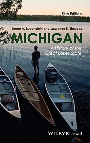Michigan: A History of the Great Lakes State, 5th Edition