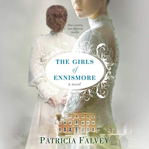 The Girls of Ennismore audiobook cover art