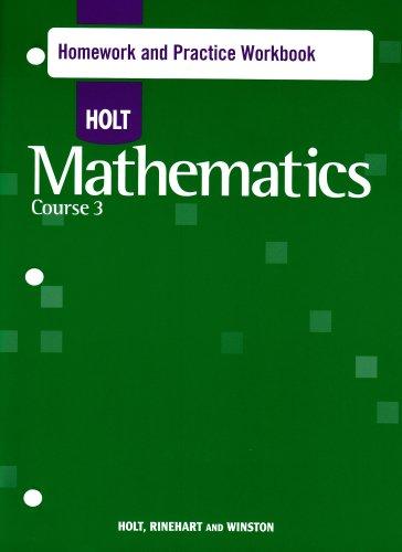 Holt Mathematics: Homework Practice Workbook Course 3