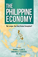 The Philippine Economy: No Longer the East Asian Exception?