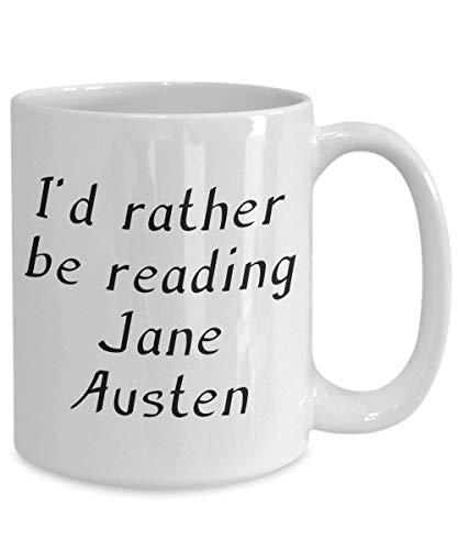 N\A Taza Jane Austen Idea de Regalo para Regencylover y Bookworm I 'D Preferiría Leer Jane Austen Taza de café y té de 11 onzas