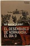 El desembarco de Normandía: el día D