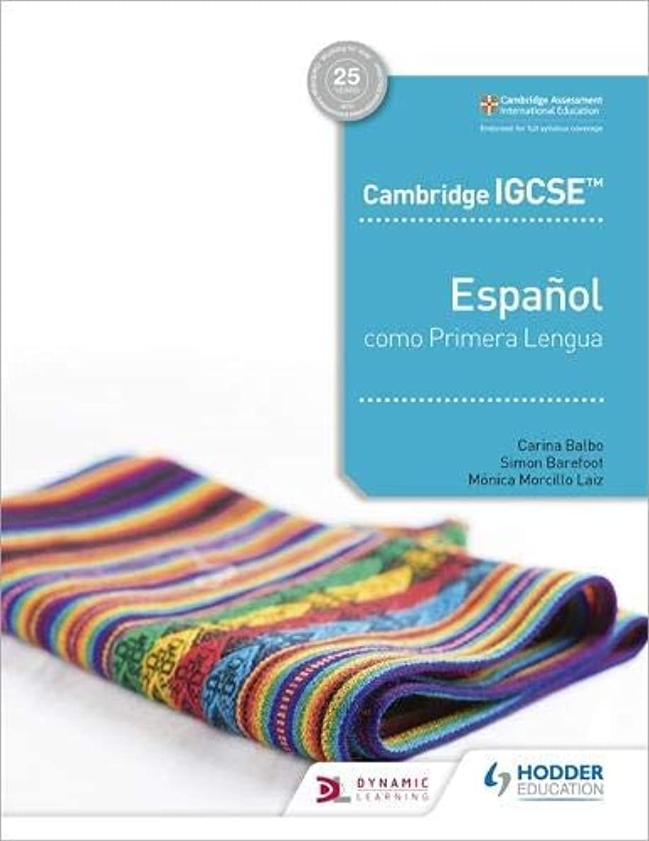 ショートカット木製偽Cambridge IGCSE? Espa?ol como Primera Lengua Libro del Alumno (English Edition)