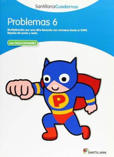 PROBLEMAS 6 SANTILLANA CUADERNOS - 9788468012506