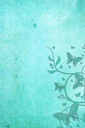Butterfly Journal: Calming Turquoise Butterfly Journal: Lined Journal, 150 Pages, 6 x 9, Blank Butterfly Journal To Write In, Journal For Girls, Journal For Women