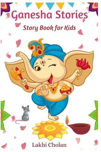 Ganesha Stories: Indian Mythology Story Book for Kids