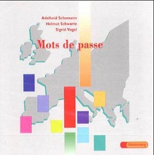 Mots de passe: Audio-CD: Lese-und Übungsbuch für die Sekundarstufe II / Audio-CD