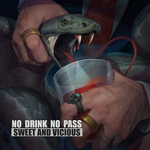 No Drink No Pass