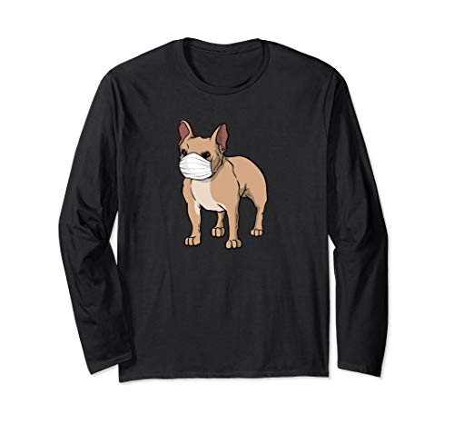 Frenchie Wearing Medical Face Mask | French Bulldog Lover Long Sleeve T-Shirt
