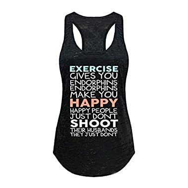 Tough Cookie's Women's Exercise Give You Endorphins Burnout Tank Top (Medium - LF, Black)
