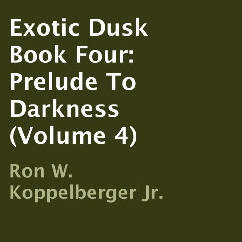 Exotic Dusk, Book Four audiobook cover art