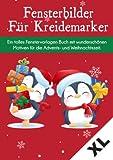 Fensterbilder für Kreidemarker Weihnachten Advent und Winter Schnee: Fenstervorlagen für Kinder...