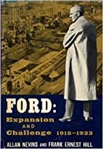 FORD. EXPANSION AND CHALLENGE 1915-1933.