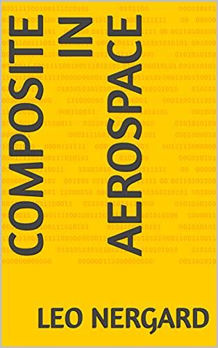 Composite in AeroSpace (English Edition)