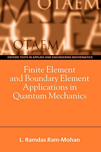 Finite Element and Boundary Element Applications in Quantum Mechanics