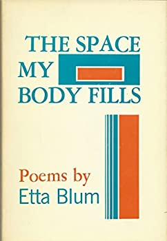 Hardcover The Space My Body Fills Book