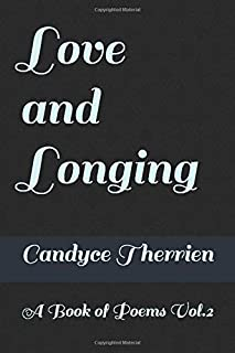 Love and Longing: A Book of Poems Vol.2