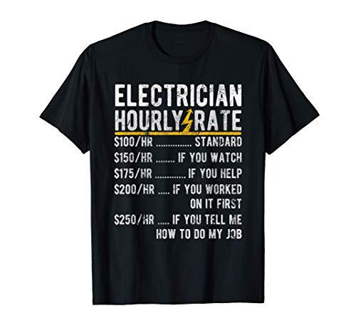 Tarifa por hora de electricista: regalo para electricistas Camiseta