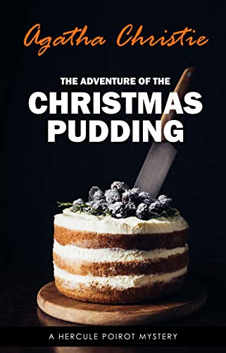 The Adventure of the Christmas Pudding (Hercule Poirot #35)