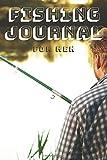 Fishing Journal for Men: Notebook (My fishing journal)