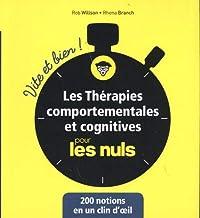 Les thérapies comportementales et cognitives Vite et bien pour les Nuls