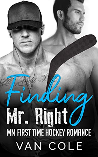 Finding Mr. Right: MM First Time Hockey Romance (English Edition)