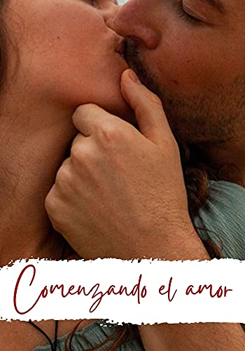 Comenzando el amor de Mariano Garcia