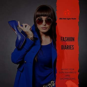 Fashion Diaries - Music For Supermarkets And Showrooms