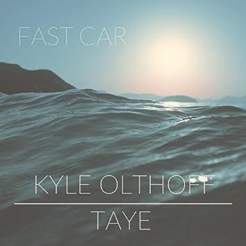 Fast Car (feat. Taye)