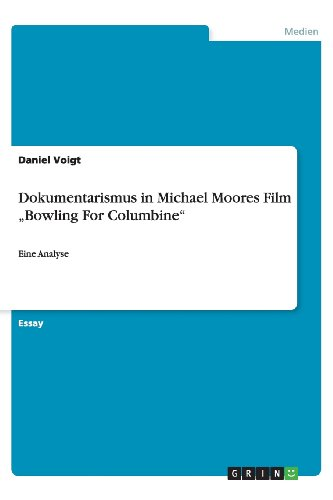 Dokumentarismus in Michael Moores Film